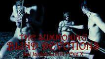 THE SUMMONING v2 Blind Devotions