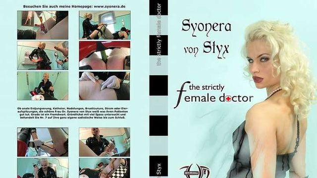 Syonera von Styx - the strictly female doctor