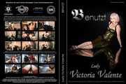 Lady Victoria Valente - Benutzt