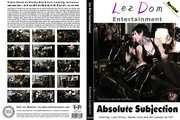 Lez Dom Entertainment - Absolut Subjection
