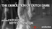 The Demolition of Dutch-Dame