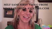Part 1- Florida Milf Sami First Ever Video