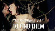VAMPIRE LOVERS   The Embrace v1 To Find Them
