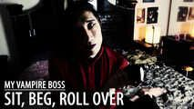 My Vampire Boss - Sit Up Beg Roll Over (JOI for Vagina Owners)