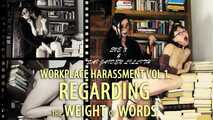 WORKPLACE HARASSMENT v1 Regarding the Weight of Words