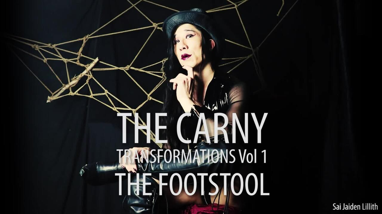 The Carny - Transformations Vol 1 - Footstool (Solo)