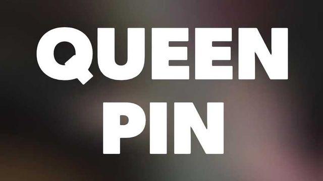Introducing Queen Pin