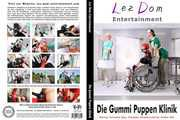Lez Dom Entertainment -  Die Gummipuppen Klinik
