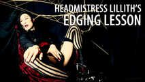 Headmistress Lillith - Edging Lessons (JOI for Vagina Owners)