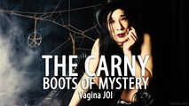 The Carny: Boots of Mystery (JOI for Vagina Owners)