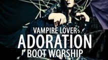 Vampire Lover: Adoration (Boot Worship - Solo)