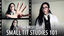 The Professor - Small Tit Studies 101 (Solo)
