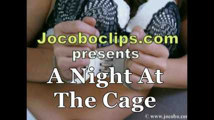 A Night At The Cage