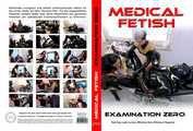 Medical Fetish - Examination Zero