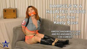 Damsels In A Haunted House - Part One - Keely Rose
