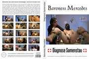 Baroness Mercedes - Diagnose Samenstau