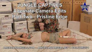 Jungle Captives - Alternate Camera Edits - Part Two - Pristine Edge