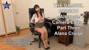 The Damsel Mission - Alternate Camera Edits - Part Three - Alana Cruise