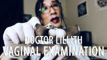 Doctor Lillith's Vaginal Inspection (Solo)